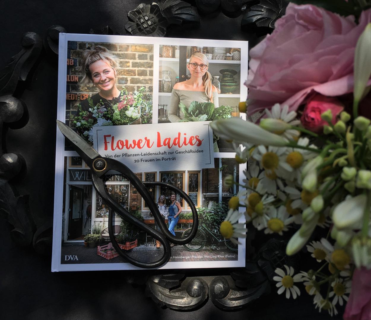 Flower Ladies, Buch, Sonntagslektüre, Blumenliebe, Schere, Vorfreude, kleine Wunder, Gartenstrauß