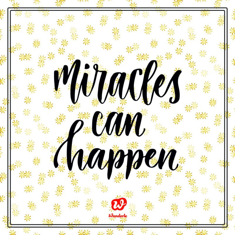 Free Printable Miracles can happen
